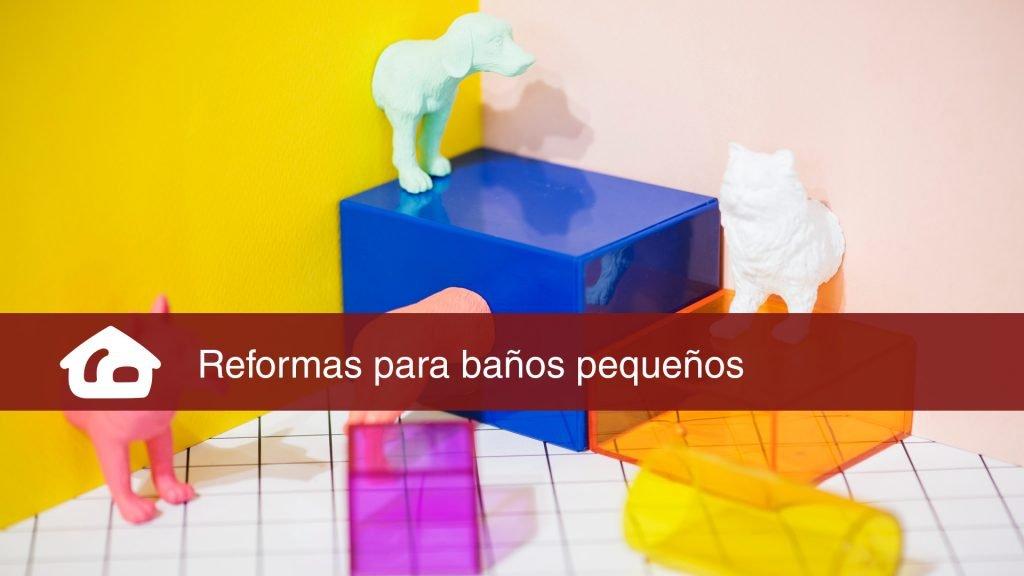 reformas para baños pequeños